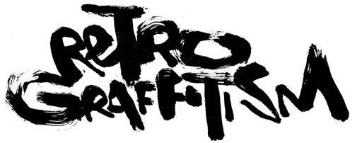 RETRO GRAFFITISM